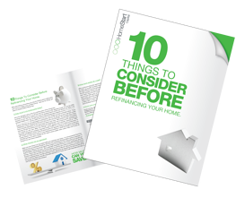 10 Things To Consider Before Refinancing